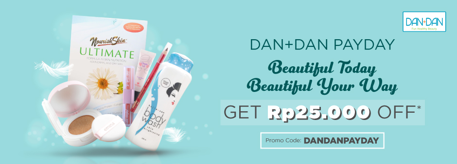 Spesial Payday, Tampil Cantik & Tetap Hemat dengan Dan+Dan