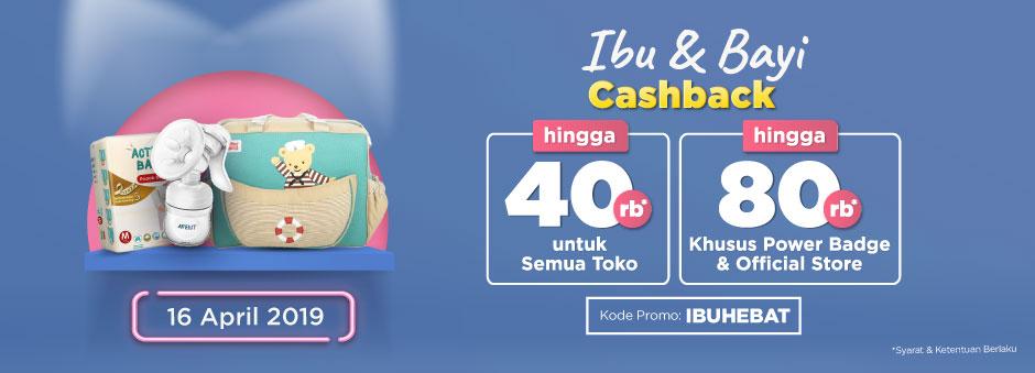 Nikmati Double Cashback up to Rp80.000 untuk Kategori Ibu & Bayi | Tokopedia
