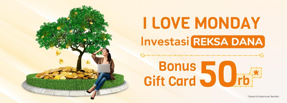 Investasi Reksa Dana di Hari Senin, Raih Bonus Gift Card Rp50.000!