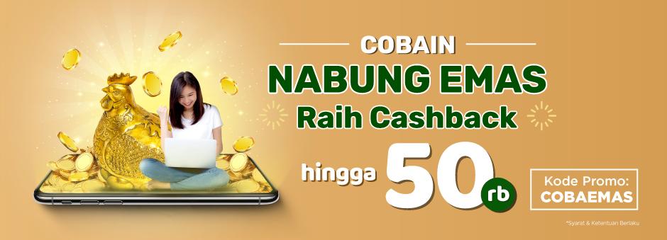 Cobain Nabung Emas Pertama Kali  Cashback hingga Rp50.000!