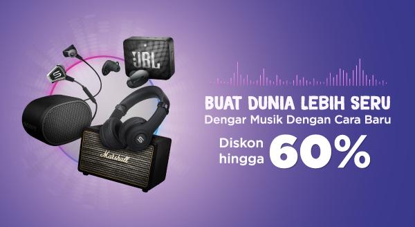 Gunakan Audio Terbaik untuk Menikmati Musik Pilihan! Diskon s.d 60%.