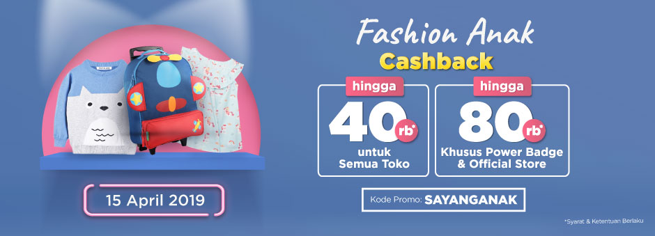 Buat Anak Jadi Lebih Kece | Double Cashback up to Rp80.000 untuk Kategori Fashion Anak