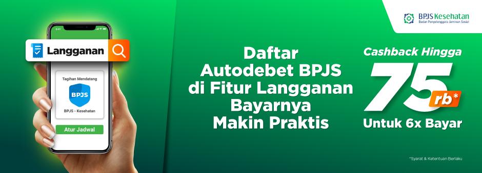 Daftarkan BPJS-Langganan, Cashback s.d Rp75 rb