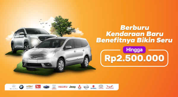 Belanja Kendaraan Baru Sesuai yang Kamu Mau, Benefit hingga Rp2.500.000