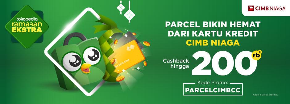 Parcel, Promo Cashback Lebaran dari Kartu Kredit CIMB Niaga