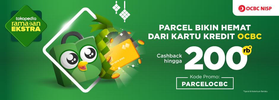 Belanja THR Dapat Cashback up to Rp200.000 Pakai Kartu Kredit OCBC NISP