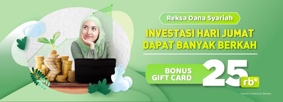 Investasi Reksa Dana Syariah di Hari Jumat bonus Gift Card senilai Rp25.000