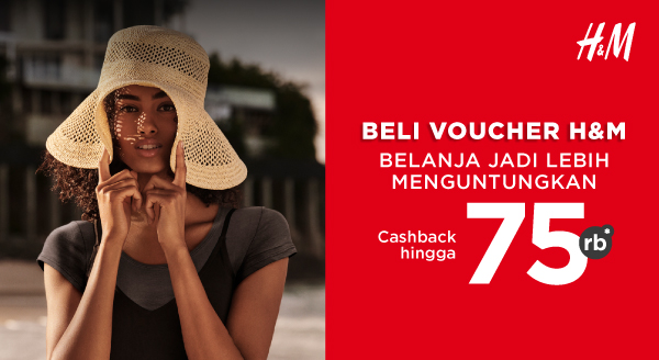 Beli Voucher H&M, Cashback s.d 75rb