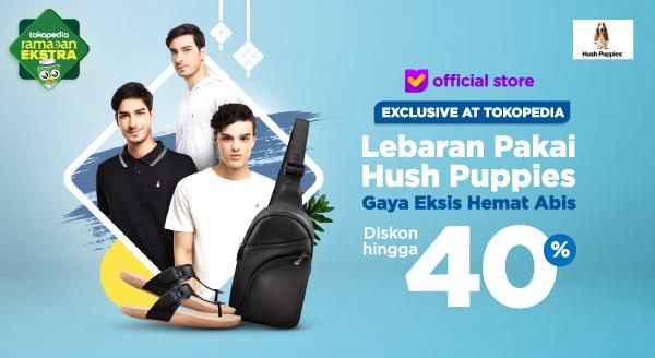 Mau Gaya Lebaranmu Makin Eksis? Ada Diskon Hingga 40% dari Hush Puppies!