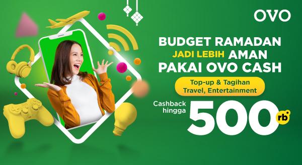 Gunakan OVO Saat Bayar Kebutuhan, Dapatkan Cashback Hingga Rp500.000