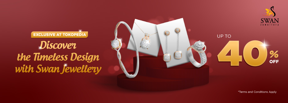 Elegan Di Setiap Kesempatan Dengan Swan Jewellery. Diskon hingga 40%.
