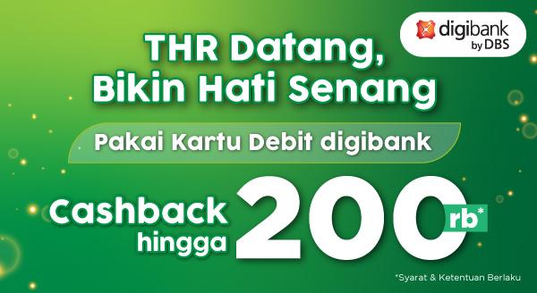 Cashback THR hingga Rp200.000 , Pakai Kartu Debit digibank