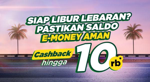 Biar Nyaman di Jalan, Pastiin Saldo e-Money Aman