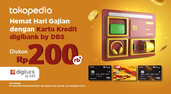 Promo Kartu Kredit digibank by DBS Saat Gajian Tiba Diskon Rp 200.000!