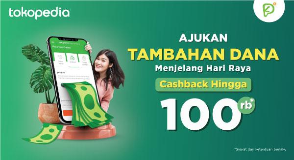 Ajukan Tambahan Dana melalui KreditPintar, Dapatkan Cashback hingga 100rb!