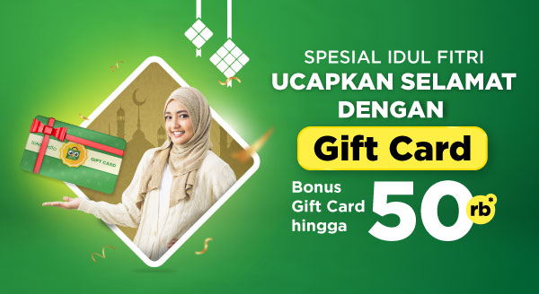 Kirim Tokopedia Gift Card EDISI IDUL FITRI, Bonus Tokopedia Gift Card Buatmu hingga 50rb!