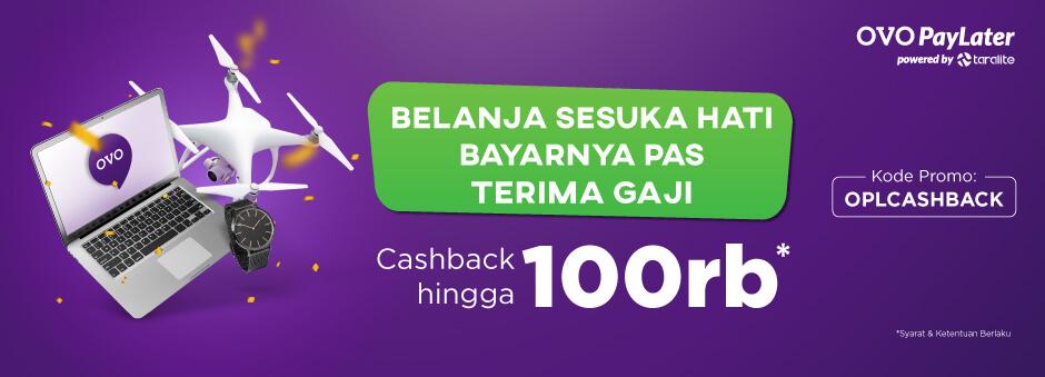 Gunakan OVO PayLater dan Dapatkan Cashback