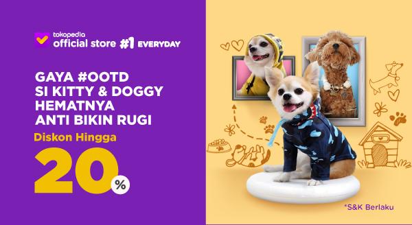 Harga Diskon Hingga 20% Buat Bikin Si Doggy Jadi Fashion