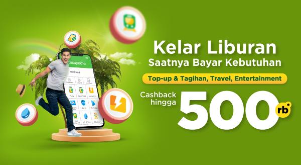 Transaksi Top-up & Tagihan, Travel, Entertainment: Cashback Lagi