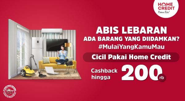 #MulaiYangKamuMau Cicil Pakai Home Credit