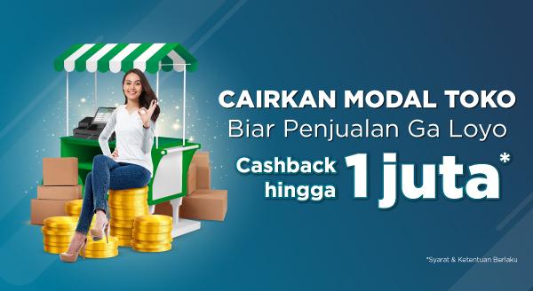 Ayo Kembangkan Bisnismu, Cairkan Modal Toko Cashback Hingga 1 Juta!