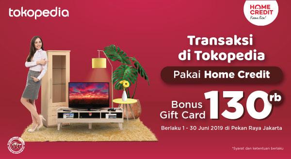 Gunakan Home Credit Indonesia di PRJ, Dapatkan Tokopedia Gift Card hingga 130rb!