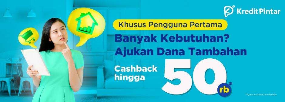 Promo Pinjaman Online Kredit Pintar: Ajukan Tambahan Dana, Cashback hingga 50rb