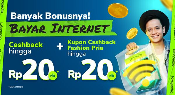 Bayar internet di Tokopedia banyak bonusnya!
