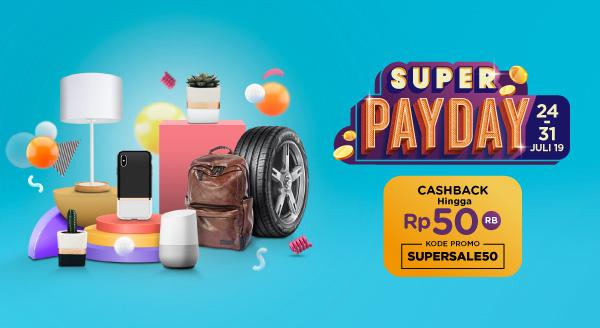 Promo Payday Tokopedia: Temukan Produk Incaran & Kebutuhan di Sini, Cashback 50% hingga Rp50.000!