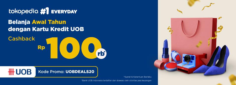 Belanja Dapat Cashback Rp 100.000 Pakai Promo Kartu Kredit UOB!