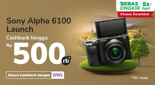 Miliki Kamera Sony Alpha Cashback s.d Rp500.000 di Sini Sekarang