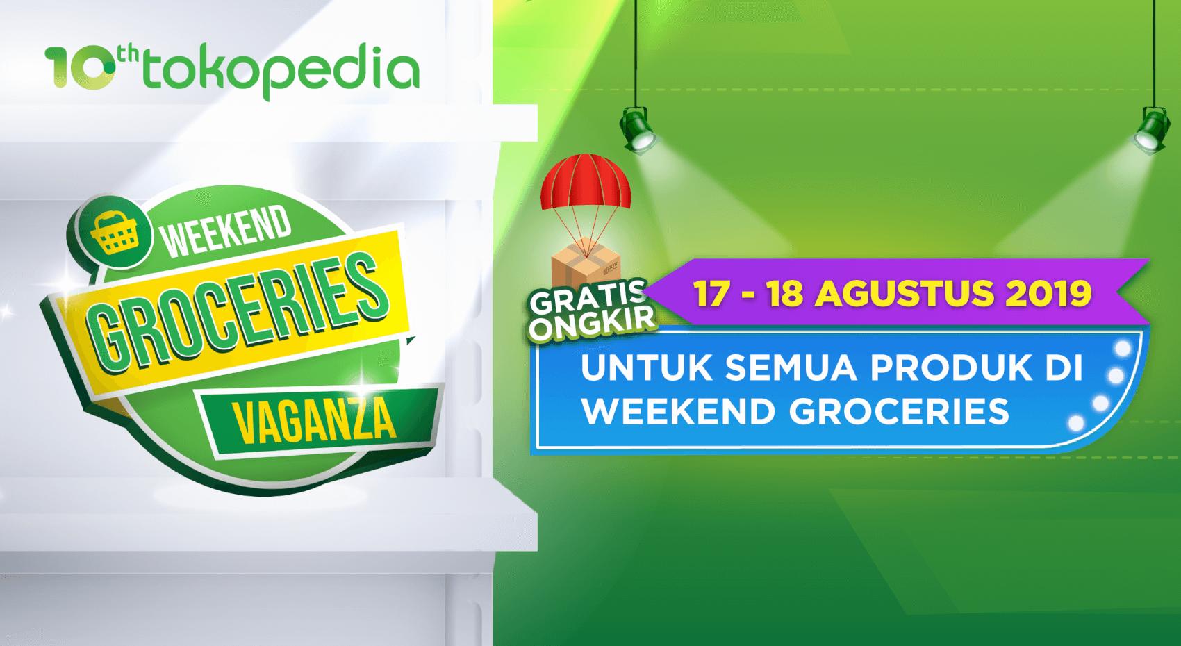 Gratis Ongkir Weekend Groceries Vaganza di Official Store