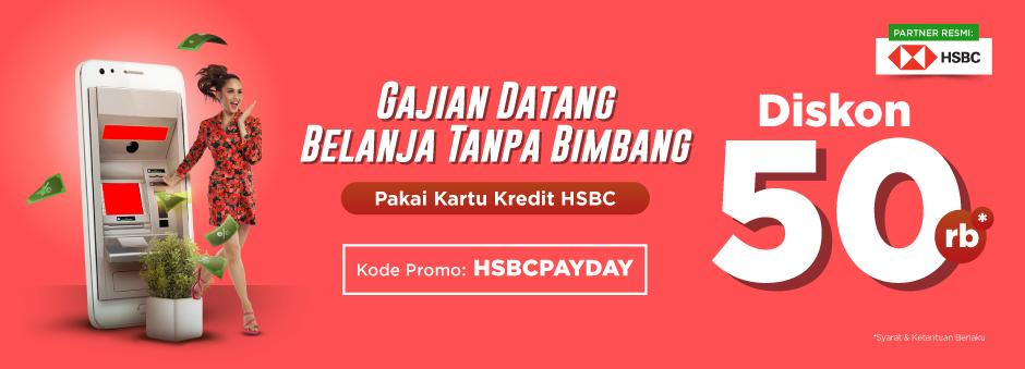 Gajian? Saatnya Belanja Pakai Kartu Kredit HSBC, Diskon Rp 50.000!