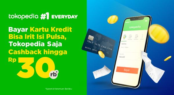 Promo Tagihan Kartu Kredit Tokopedia: Bayar Sekarang, Irit Isi Pulsa!