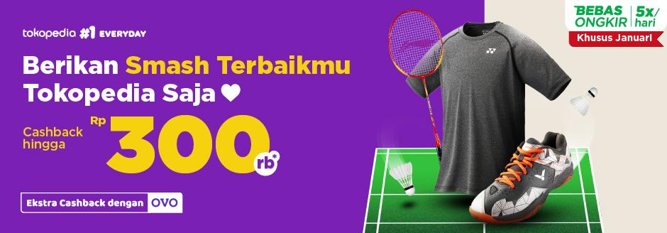 Temukan Kebutuhan Badminton di Sini, Cashback s.d Rp300.000