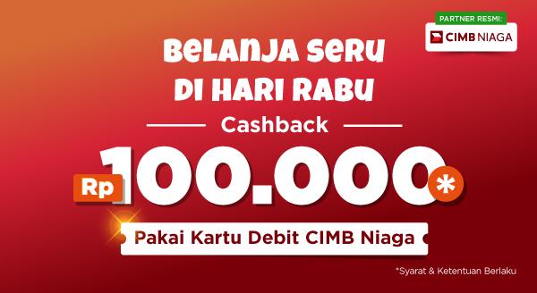Nikmati Cashback Rp100.000 Setiap Rabu Pakai Promo Debit CIMB Niaga!
