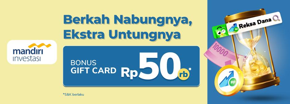 Investasi Reksa Dana-nya Syariah, Bonus Giftcard Rp50.000!