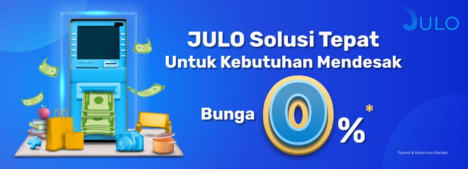 Promo Pinjaman JULO: Ajukan Pinjaman JULO, Dapatkan Bunga 0%!