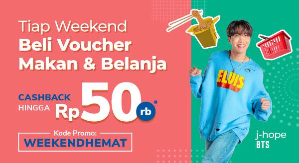 Tiap Weekend, Promo Voucher Makan dan Belanja!