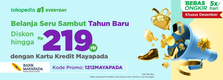 Belanja Seru Sambut Tahun Baru Pakai Kartu Kredit Mayapada, Dapat Diskon Rp 219.000