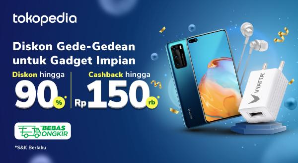 Promo Diskon Gadget Gede-Gedean – Diskon hingga 90% dan Cashback hingga Rp150.000 | Tokopedia