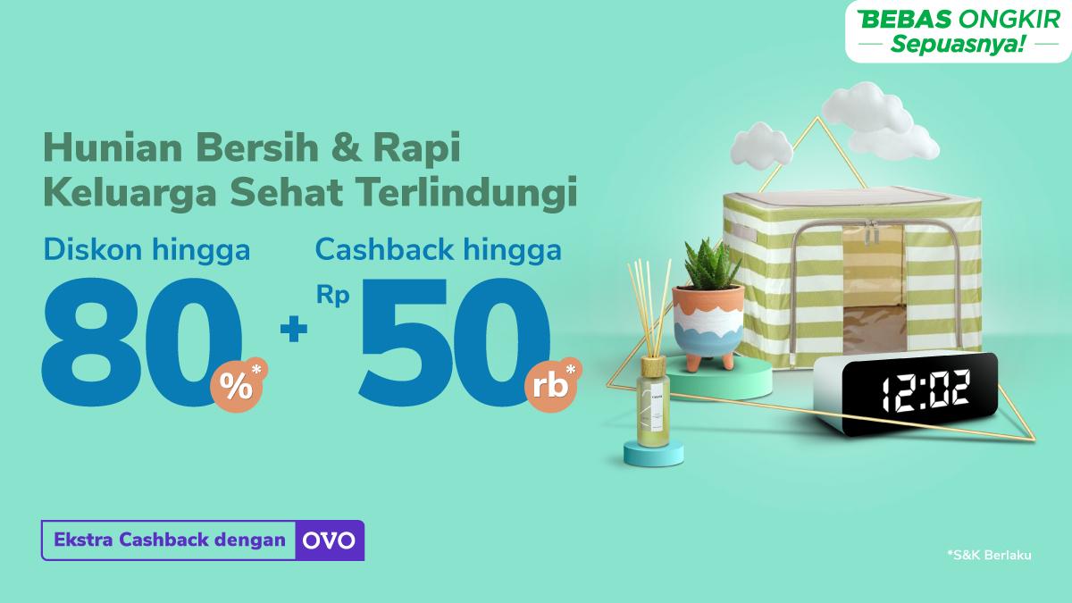 Diskon s.d. 80% + Cashback s.d. Rp50 rb Buat Hunian Semakin Nyaman!