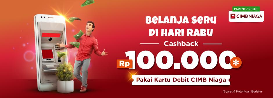 Nikmati Cashback Rp100.000 Pakai Kartu Debit CIMB Niaga