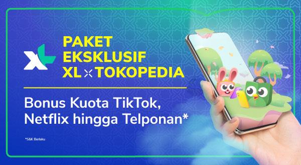 Paket Eksklusif XL di Tokopedia!