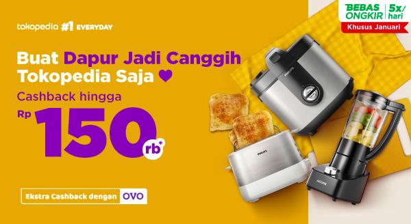 Promo Elektronik Rumah Tangga Cashback hingga Rp150.000