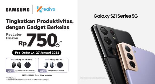 Diskon 750.000 Samsung Galaxy S21 Series 5G