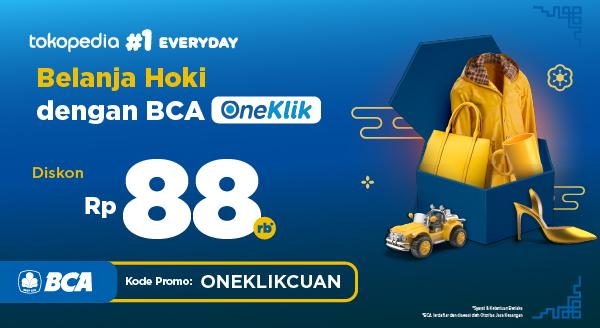 Promo Belanja Hoki Tokopedia! Diskon Hingga Rp 88.000 dengan BCA OneKlik.