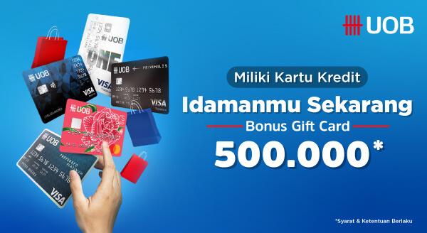 Promo Apply Kartu Kredit UOB, Bonus Gift Card 500.000 menanti!