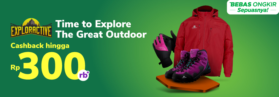 Time to Explore The Great Outdoor! Cashback hingga 300rb