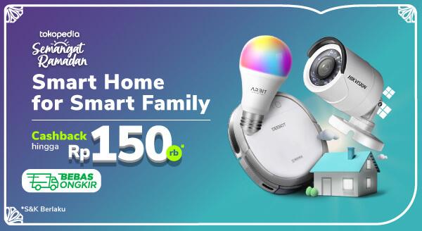 Promo Smart Home Smart Family Cashback Hingga Rp150.000